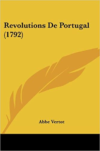 Lire un Revolutions de Portugal (1792) pdf