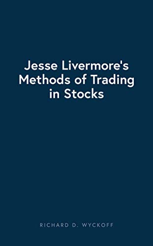 jesse livermores methods of trading in stocks