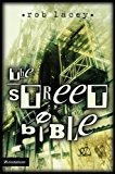 img - for By Rob Lacey - The Street Bible (2003-04-22) [Paperback] book / textbook / text book