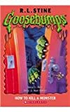 How to Kill a Monster (Goosebumps S.)
