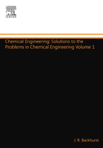 Chemical Engineering: Solutions to the Problems in Volume 1 (COULSON AND RICHARDSONS CHEMICAL ENGINEERING)