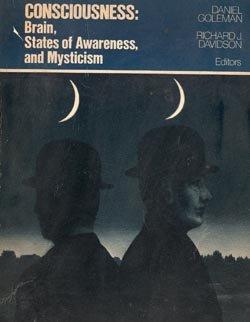 Consciousness: Brain, States of Awareness, and Mysticism