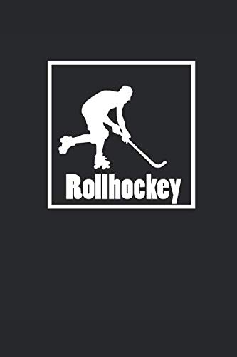 ROLLHOCKEY: Notizbuch Roller Hockey Notebook Journal 6x9 Journal lined