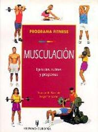Programa fitness. Musculación por Thomas R. Baechle,Roger W. Earle