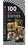 100 Great Albums of the Sixties, John Tobler, 0879515694