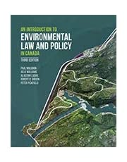 AN INTRODUCTION TO ENVIRONMENTAL LAW AND POLICY IN CANADA, 3RD EDITION