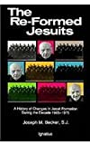 The Re-Formed Jesuits, Joseph M. Becker, 0898704022