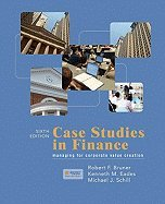 Download Case Studies in Finance::Managing for Corporate Value Creation, 6th edition.[Hardcover,2009] ebook