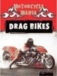 Drag Bikes (Motorcycle Mania)