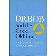 Dr. Bob and the Good Oldtimers par Alcoholics Anonymous
