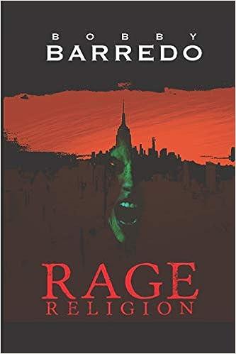 Amazon Fr Rage Religion Bobby Barredo Livres
