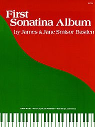 James and Jane Bastien: First Sonatina Album (Bastien Sonatinas)
