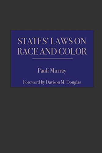 Book cover from States Laws on Race and Color (Studies in the Legal History of the South Ser.) by Pauli Murray
