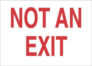 7''x10'' Red on White Vinyl Not An Exit Agent Safety Sign
