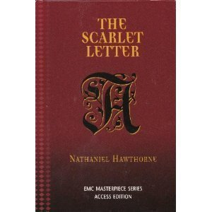 The Scarlet Letter (The Emc Masterpiece Series Access Editions) by Hawthorne, Nathaniel; Hawthrone, Nathaniel; Shepherd, Robert published by Emc Pub Hardcover