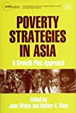 Poverty Strategies in Asia a Growth Plus Approach, Khan, 1845429281