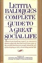 Letitia Baldrige's Complete Guide to a Great Social Life