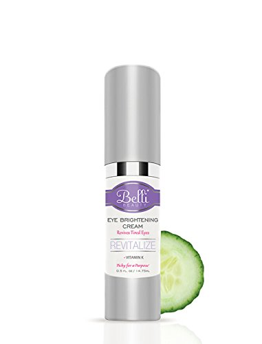 Belli Eye Brightening Cream – For Dark Circles and Fine Lines – Revitalize Tired Eyes – OB/GYN and Dermatologist Recommended – 0.5 oz