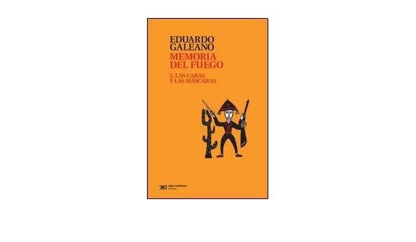 MEMORIA DEL FUEGO II (Spanish Edition): EDUARDO GALEANO: 9789876291170: Amazon.com: Books