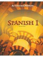 Spanish 1: Activities Manual (Spanish Edition)