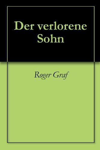 Der verlorene Sohn (Die haarsträubenden Fälle des Philip Maloney 10) (German Edition) por Roger Graf