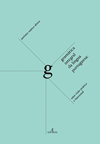 Gramatica Integral da Língua Portuguesa