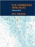 The Cambridge Star Atlas 3rd edition by Tirion, Wil (2001) Hardcover