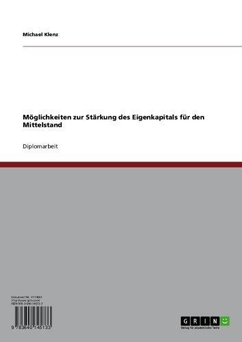 Möglichkeiten zur Stärkung des Eigenkapitals für den Mittelstand (German Edition)