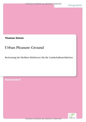 Download Urban Pleasure Ground (German Edition) ebook