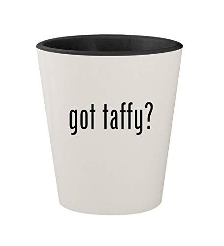 got taffy? - Ceramic White Outer & Black Inner 1.5oz Shot Glass