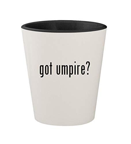 got umpire? - Ceramic White Outer & Black Inner 1.5oz Shot Glass ()