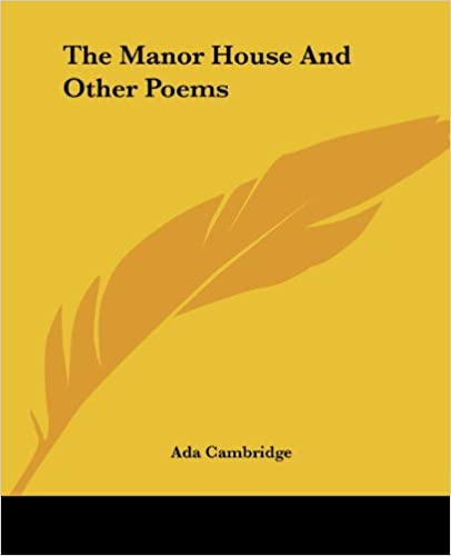 Lataa se ilmaiseksi The Manor House And Other Poems 1419171763 iBook