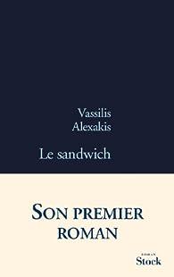 Le sandwich par Vassilis Alexakis