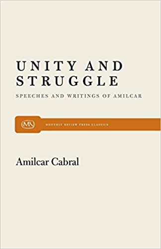 Unity And Struggle Amilcar Cabral Pdf