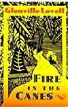 Fire in the Canes, Glenville Lovell, 1569470448