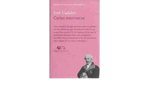 Cartas marruecas: José Cadalso: 9788479544959: Amazon.com: Books