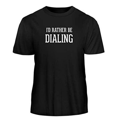 (Tracy Gifts I'd Rather Be Dialing - Nice Men's Short Sleeve T-Shirt, Black, X-Large )