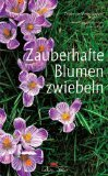 img - for Zauberhafte Blumenzwiebeln book / textbook / text book