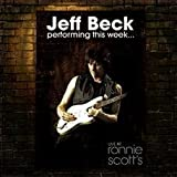 Performing This Week: Live At Ronnie Scott's [Austr. Import] by Jeff Beck