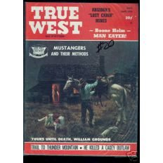 True West, April 1973. Boone Helm Man Eater, Mustangers and Their Methods, Trail to Thunder Mountain, He Killed a Cagey Outlaw