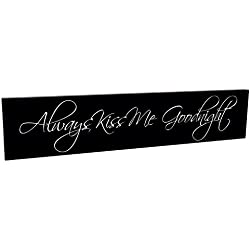 Always Kiss Me Goodnight Black and White 5 x 24 Carved Wood Wall Art Sign Plaque
