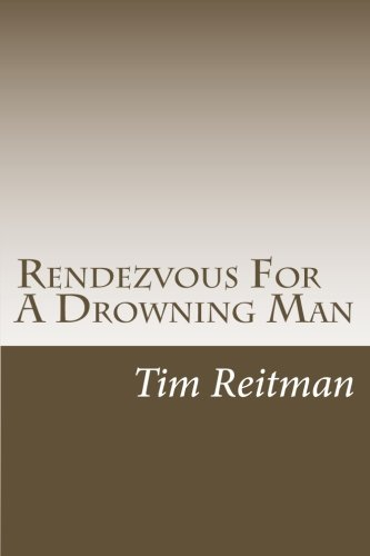 Rendezvous For A Drowning Man