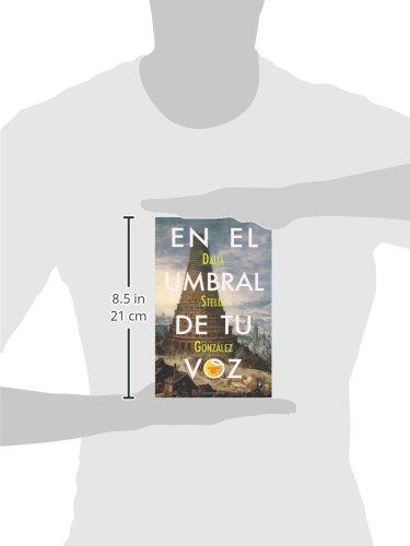 En el umbral de tu voz (Spanish Edition): Dalia Stella Gonzalez: 9781935163534: Amazon.com: Books