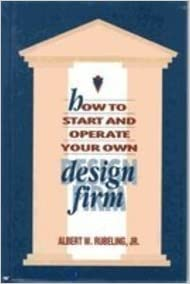 How To Start And Operate Your Own Design Firm Jr Albert W