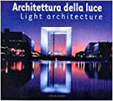 Light Architecture, Luca Moretto, 888058460X