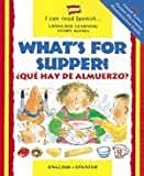 What's for Supper? / ¿Qué Hay Para Cenar? (English and Spanish Edition)