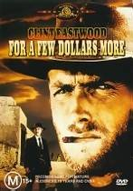 For a Few Dollars More (Clint Eastwood For A Few Dollars More)