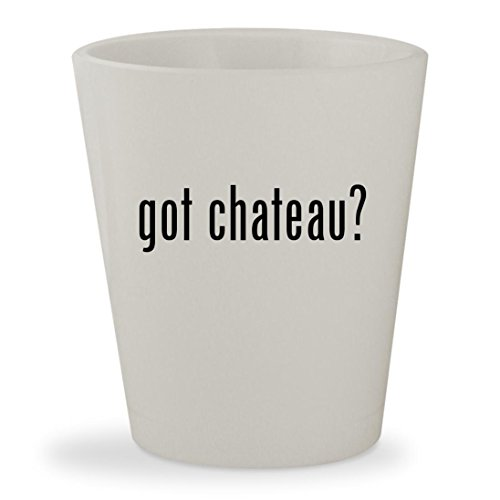 got chateau? - White Ceramic 1.5oz Shot - Chardonnay Latour Wine