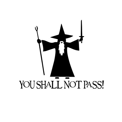 Bargain Max Decals - You Shall Not Pass! - Gandalf LOTR Sticker Decal Notebook Car Laptop 6