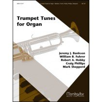 TRUMPET TUNES FOR ORGAN, with Reproducible Trumpet Parts for some of the pieces, Morning Star ()